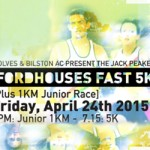 Fordhouses Fast 5k: Friday April 24th